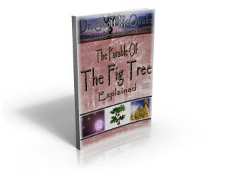The Parable Of The Fig Tree Explained By Dr. Scott McQuate